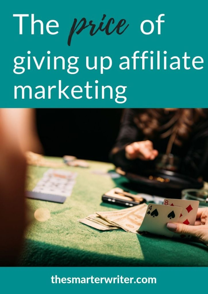 The price of giving up affiliate marketing