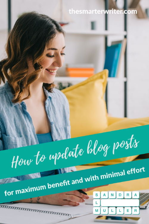 How to update blog posts for maximum benefit and with minimal effort