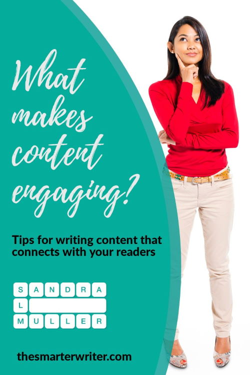 What makes content engaging? Here are some actionable tips for writing content that connects with your readers