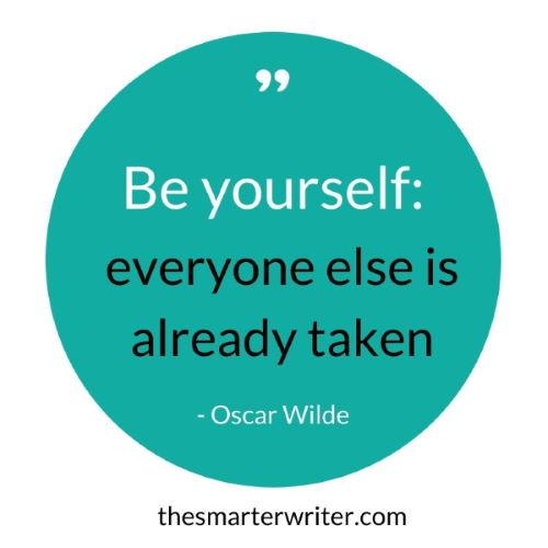 Be yourself: everyone else is already taken - Oscar Wilde