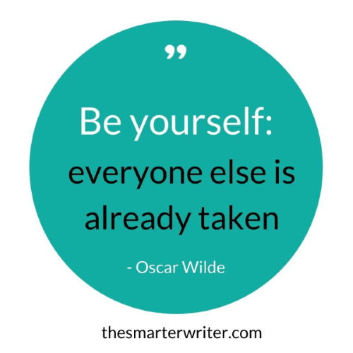 Be yourself: everyone else is already taken - Oscar Wilde