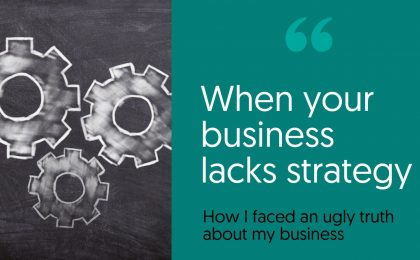 When your business lacks strategy